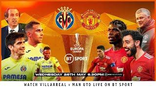 Villarreal vs Manchester United   UEFA Europa League Final 2020-21   Live stream