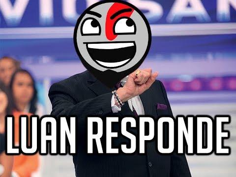 """LUAN RESPONDE 01 - """"PQ VC FALA TÃO ALTO??"""""""