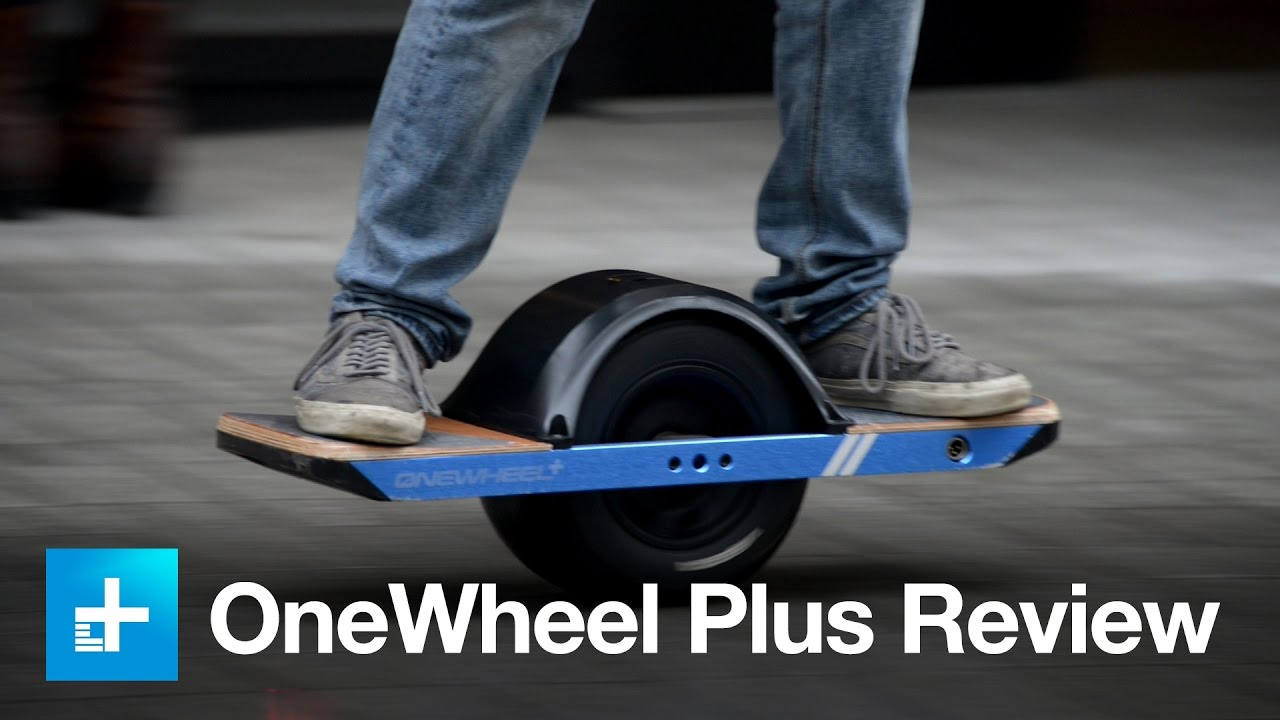 Onewheel Plus Skateboard Hands On Review