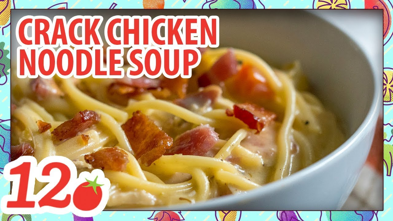crack chicken noodle soup 12 tomatoes