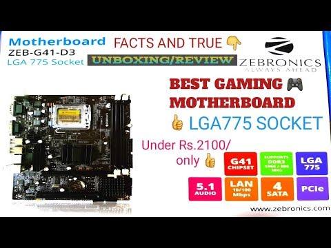 Zebronic ZEB-G41-DDR3 MOTHERBOARD Unboxing | LGA 775 Socket | Budget Gaming Pc Under 10000 | 2019