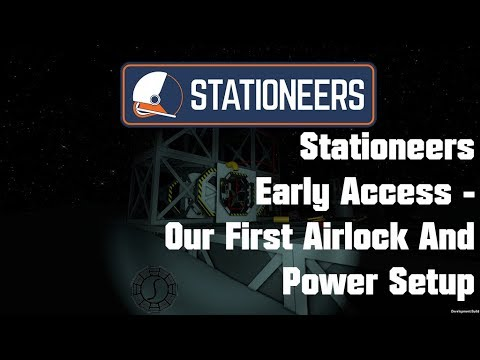 Our First Airlock and Basic Power Setup! - Stationeers Early Access Survival - Episode 1