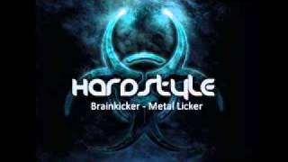 Brainkicker - Metal Licker