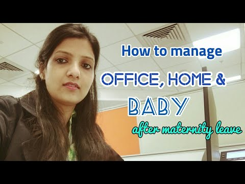 Tips for full time working moms, how to manage office, baby and home