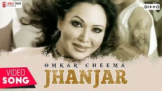 New Punjabi Songs 2016 | Jhanjar |  Omkar Cheema | HD Latest New Punjabi Hits Songs 2016