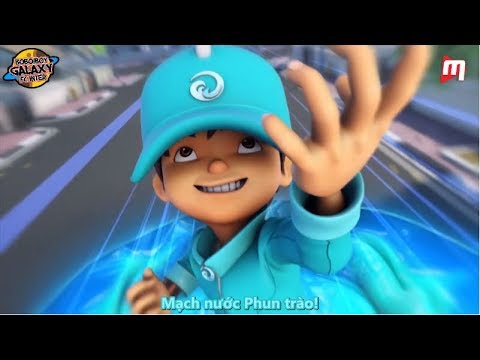 (Vietsub) Boboiboy Galaxy Episode 17 - The Rise of Boboiboy Water