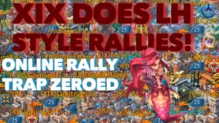 HUGE XIX RALLY PARTY ONLINE TRAP ZEROED Lords Mobile