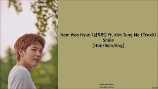 [2.84 MB] NAM WOOHYUN 남우현 ft. Kim Jung Mo (TraxX) : Smile [Han/Rom/Eng] Lyrics