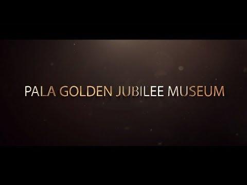 Pala Golden Jubilee Museum