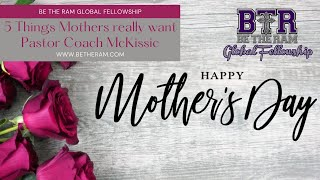 Genesis 16:1-6 What Mothers Really Want // Mother's Day Sermon // Be The Ram Global Fellowship