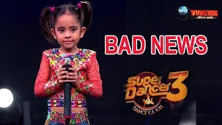 SUPER DANCER CHAPTER 3 || A VERY BAD NEWS FOR RUPSA FANS |RUPSA AND NISHANT DANCE