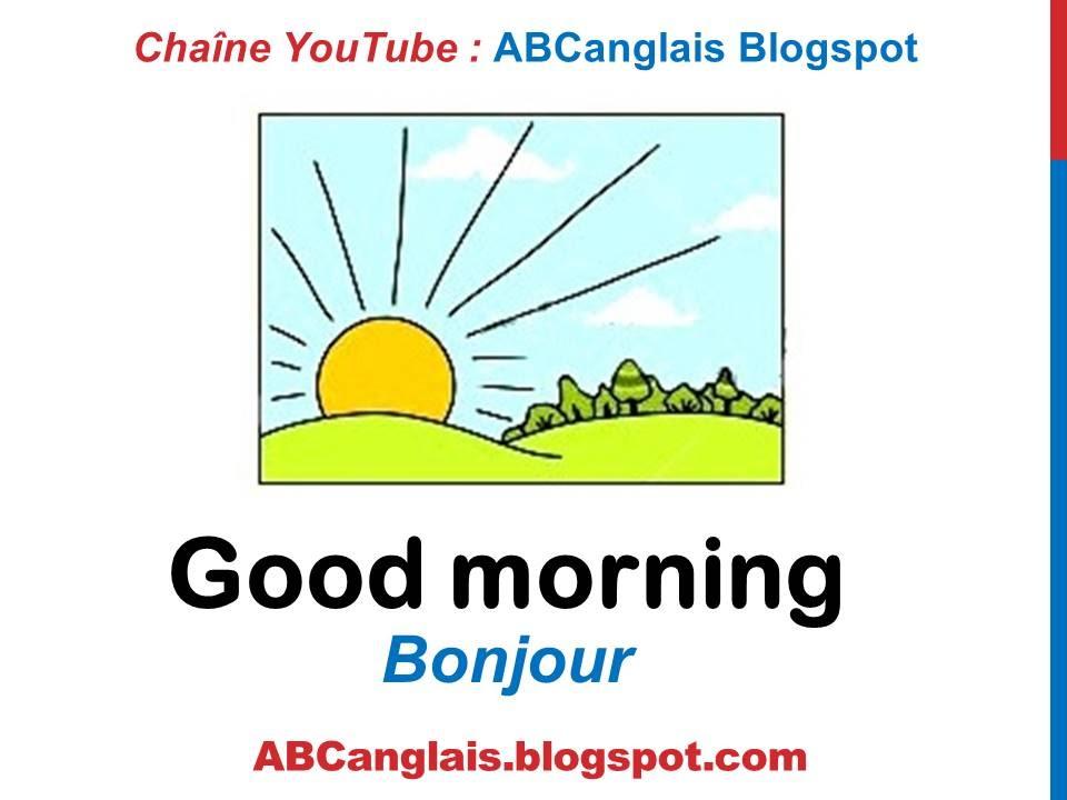 Cours d 39 anglais 12 les moments de la journ e en anglais for Se portent pour saluer