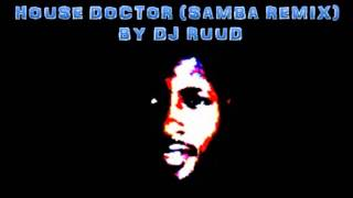 Wizkid  VS DJ RUUD - House Doctor (Samba Remix )