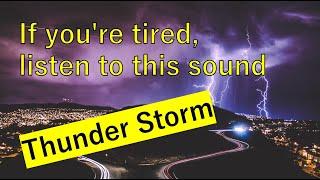 【作業用・睡眠用BGM】雷の音 / 激しい雷雨  雷鳴 / ASMR・癒しの自然音
