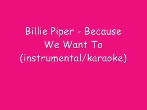 Billie Piper - Because We Want To (instrumental/karaoke)