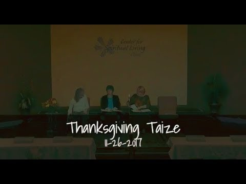 2017 Thanksgiving Holiday Taize