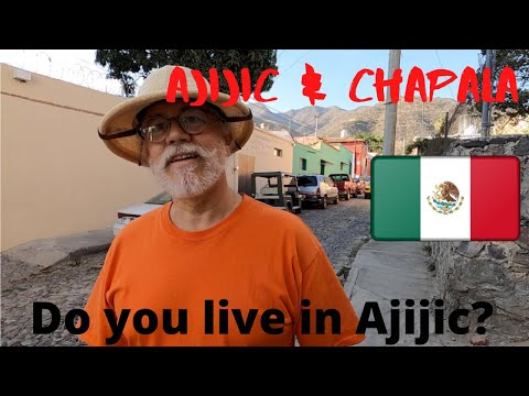 ¿Mexican Paradise Or Gringo Hell? // AJIJIC - CHAPALA