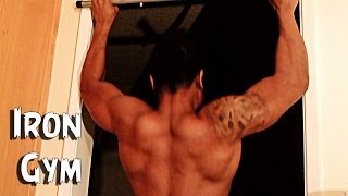 Iron Gym Pull ups At home : Working on my back muscles