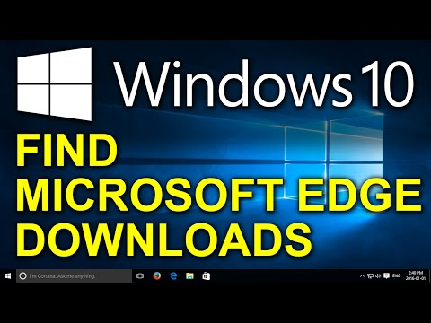 Windows 10 - How To Find Your Downloads In Microsoft Edge