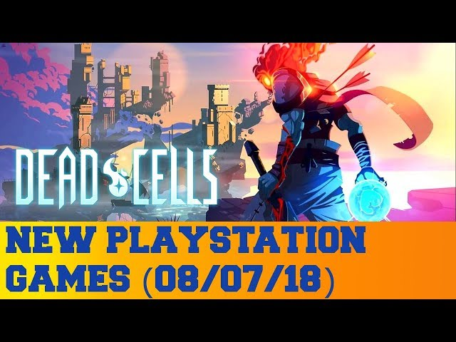 New PlayStation Games for August 7th 2018