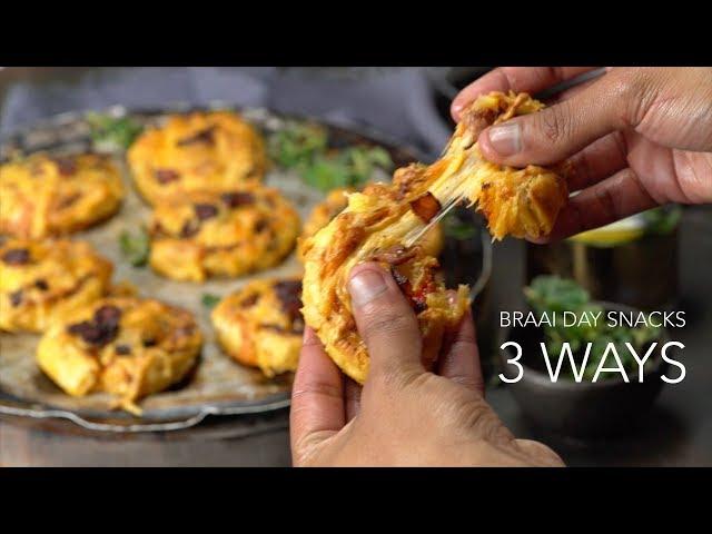 Braai Day Snacks 3 Ways