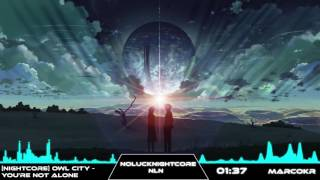 [Nightcore] Owl City - You