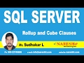 Rollup and Cube Clauses in SQL Server | MSSQL Training