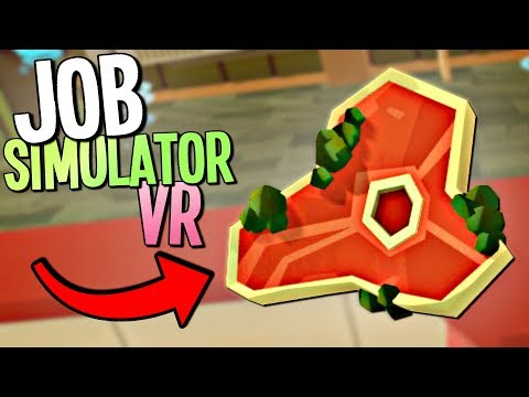 BAD CHEF COOKS DISGUSTING MEALS AND POISONS HIS CUSTOMERS - Job Simulator VR - VR HTC Vive