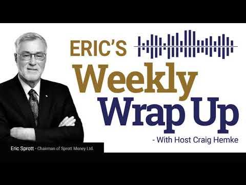 Sprott Money News Weekly Wrap-up - 5.22.20