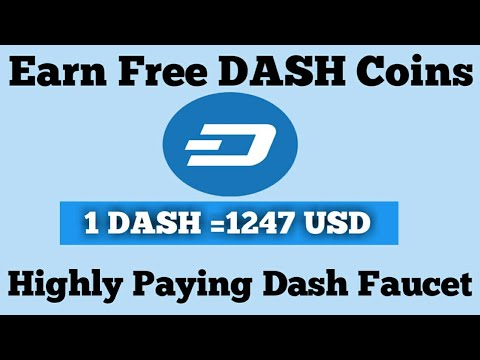 Earn Free Dash Coin  Highly Paying Dash Faucet  Instant Payout ur ...