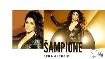 SEKA ALEKSIC - SAMPIONE (OFFICIAL VIDEO)