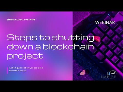 [Webinar] How to shut down a blockchain project?