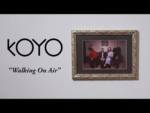 KOYO - Walking On Air (Official Video)