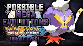 New Mega Evolutions In Pokemon Sun and Moon [Ghost Type]