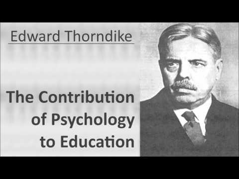 Edward L. Thorndike - Contribution of Psychology to Education - Psychology audiobook