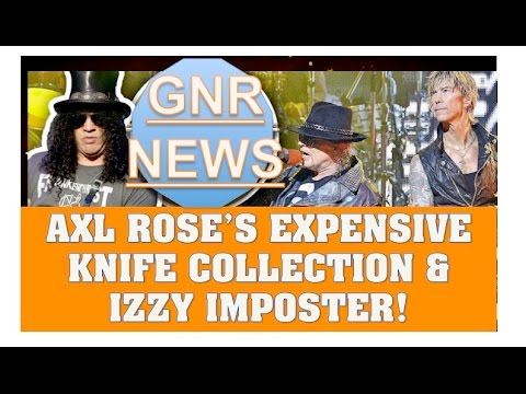 Guns N' Roses News: Axl Rose's Expensive Knives & Izzy Stradlin Hates Imposters