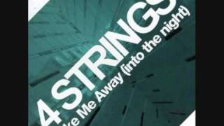 4 Strings - Take Me Away (Dave Darrel Remix)