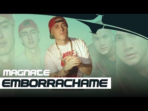 Magnate - Emborrachame [Audio Official] Reggaeton Nuevo 2015