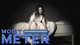 Baixar Moist Meter | Billie Eilish - When We All Fall Asleep, Where Do We Go