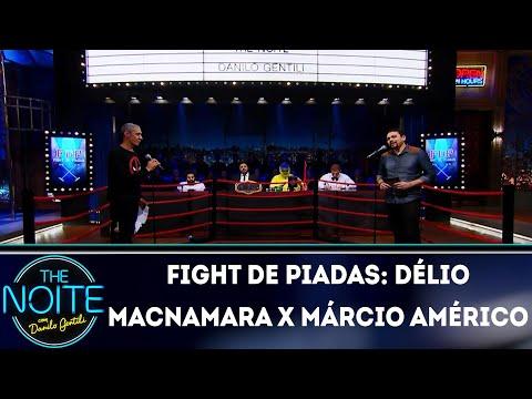 Fight de Piadas: Délio Macnamara x Márcio Américo Ep. 15 | The Noite (25/06/18)