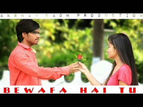 bewafa-hai-tu|-heart-touching-|sad-story-song-|dil-ko-chuu-lene-vaali-|cover-akshay-sadh-production