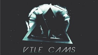 ViLe CAMS: Episode 5 by Ajze