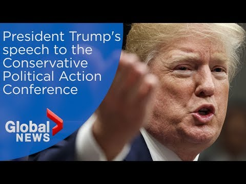 President Trump's full speech from Conservative Political Action Conference