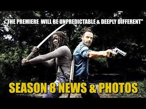 The Walking Dead Season 8 News & Promo Photos As Well As Cast & Producer Comments About Season 8