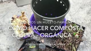 Cómo hacer Composta Casera Orgánica thumbnail