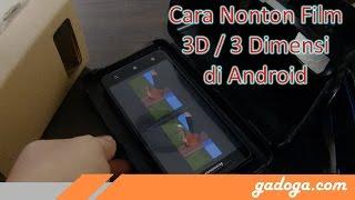 Gambar cover Cara Menonton Film 3D di Android Murah