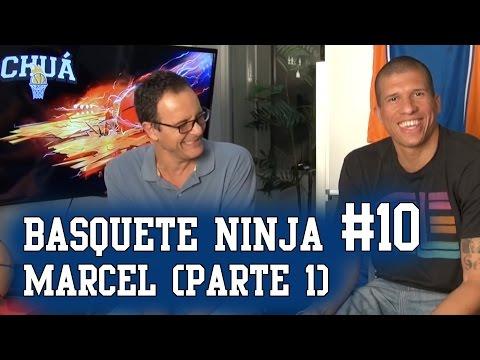 Basquete Ninja #10 - Marcel (parte 1)
