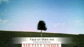 Face On Mars Remix 6 Feet Underground.mp3