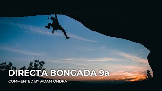 Directa Bongada 9a | Commented climb by Adam Ondra | Margalef, Spain
