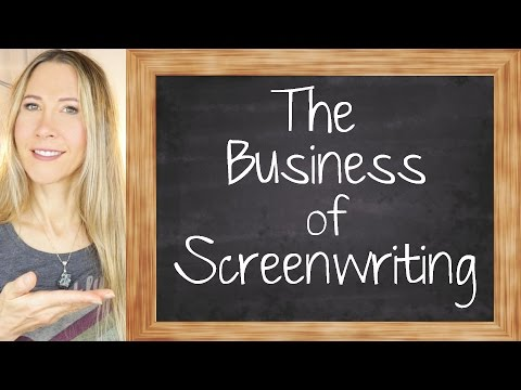 The Business of Screenwriting